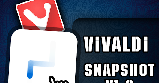 Vivladi Browser Snapshot V1.2 With Editable Gestures [Latest Update] + Bugs  ~ Techllog