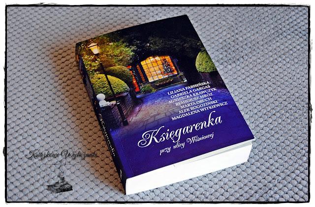 """""""Księgarenka przy ulicy Wiśniowej"""" Fabisińska, Gargaś, Krawczyk, Mróz, Obuch, Rogoziński, Witkiewicz"""