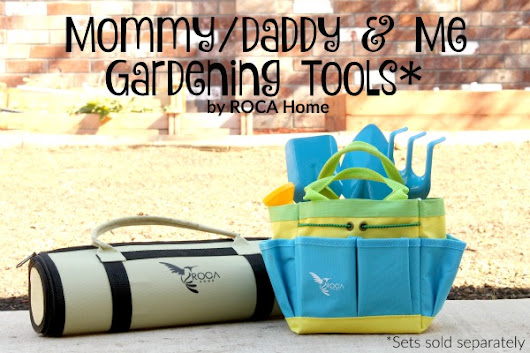 Parent's Corner: Gardening Tools by ROCA Home