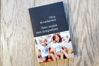 Lundi Librairie : Avec toutes mes sympathies - Olivia de Lamberterie