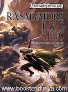 R. A. Salvatore - Unutulmuş Diyarlar - 17 - Avcının Kılıçları Serisi - 3 - İki Kılıç