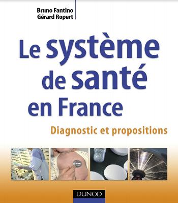 Le système de santé en France : diagnostic et propositions PDF
