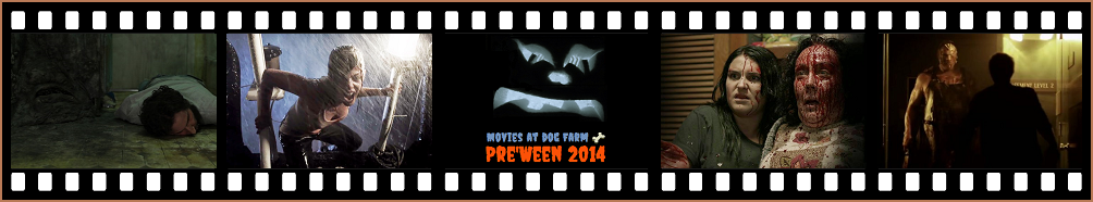 Movies At Dog Farm Pre'Ween 2014 VOD filmstrip