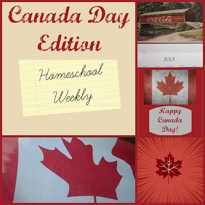Homeschool Weekly - Canada Day Edition on Homeschool Coffee Break @ kympossibleblog.blogspot.com