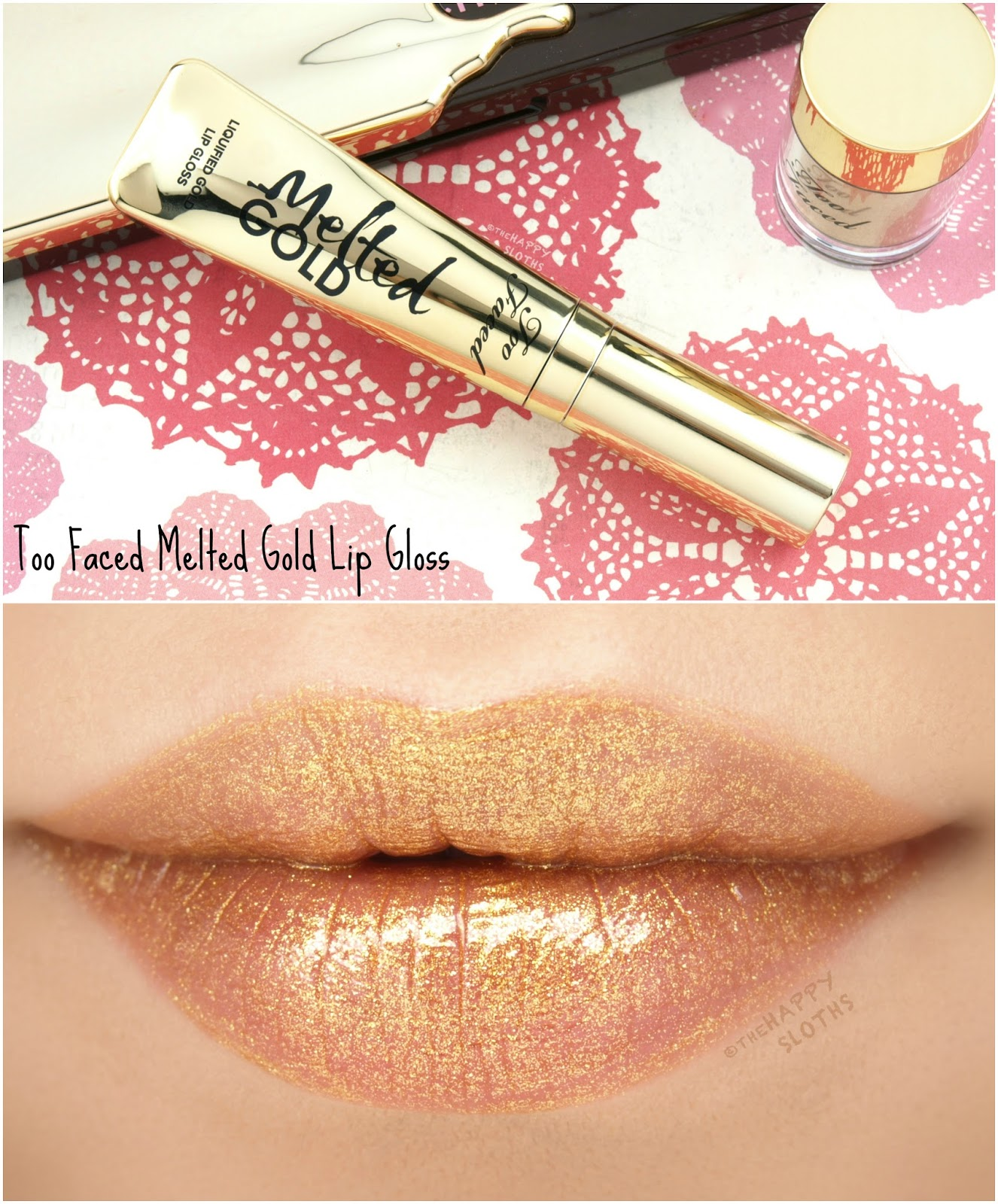 Too Faced Melted Gold Lip Gloss: Review and Swatches