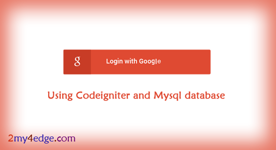 google login script in codeigniter with mysql