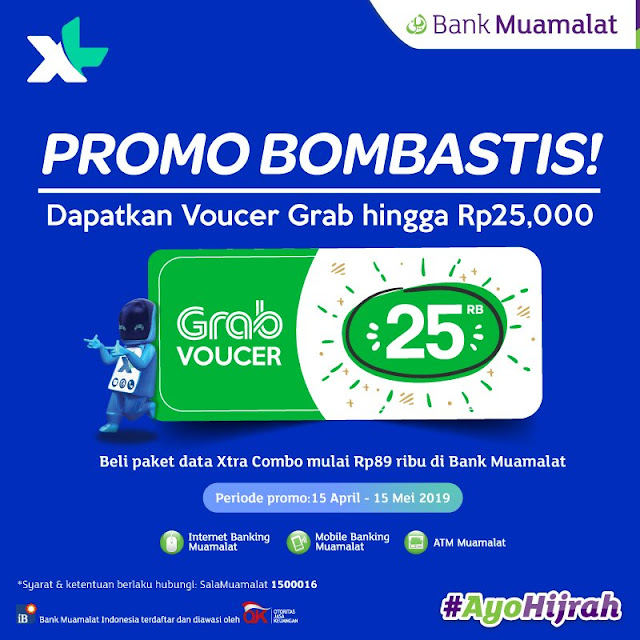 #BankMuamalat - Isi Paket Data XL Xtra Combo Bonus Voucher Grab up to 25rb (s.d 15 Mei 2019)