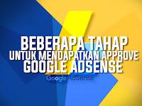 Beberapa Tahap Untuk Mendapatkan Approve Adsense (100% Ampuh)