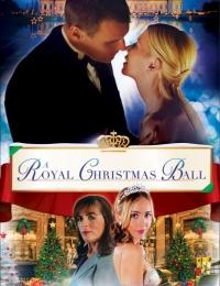 A Royal Christmas Ball | Bmovies