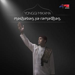 Yonggi Mikama - Marhaban Ya Ramadhan