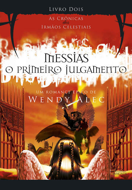 Messias - O Primeiro Julgamento Wendy Alec