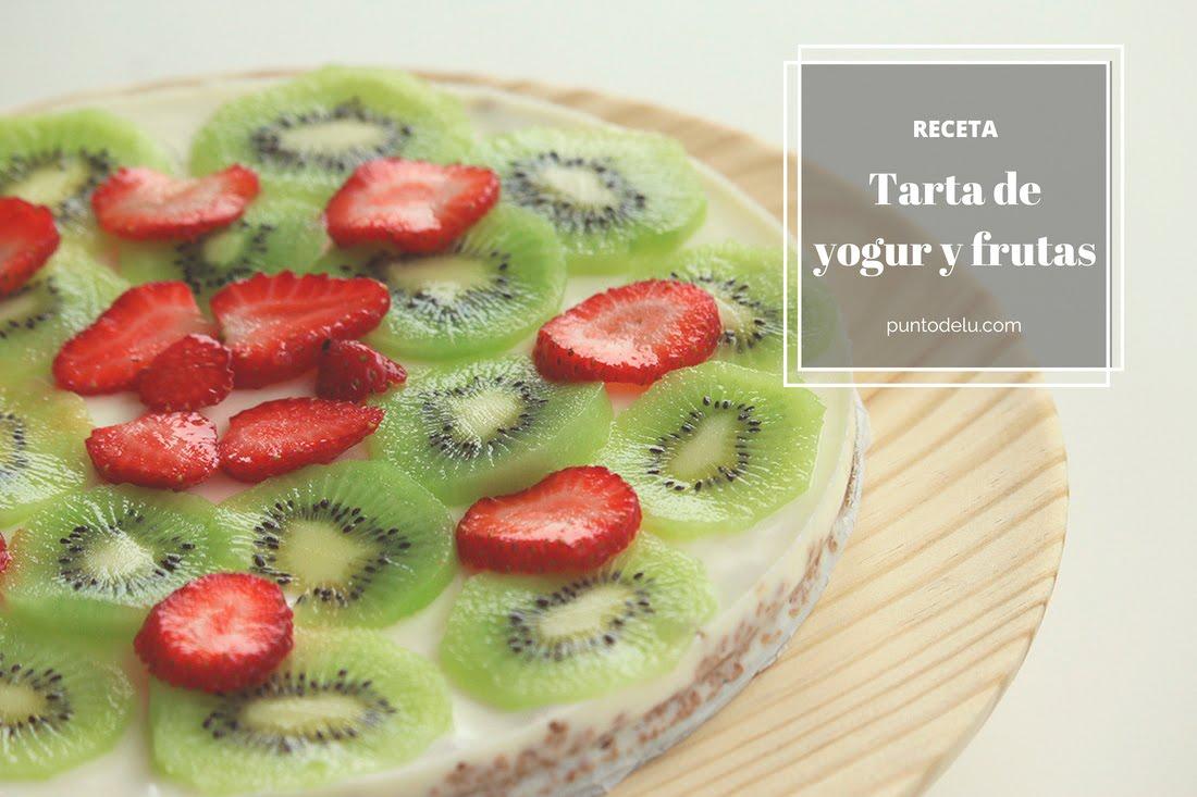 Receta de tarta de yogur y frutas - Punto de Lu