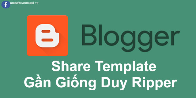 Share Template Gần Giống  Duy Ripper, Miễn Phí