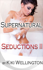 Book Cover for Supernatural Seductions II by Kiki Wellington