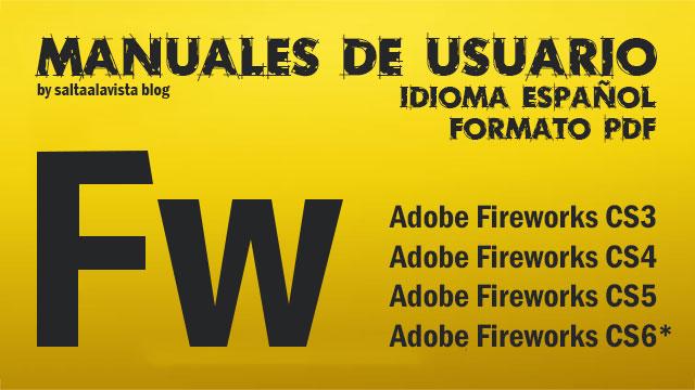 Manuales_Adobe_Fireworks_CS3_CS4_CS5_CS6_en_español_by_Saltaalavista_Blog