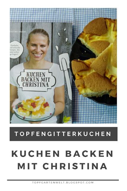 einfacher Topfengitterkuchen vom Backblech aus dem Backbuch Kuchen backen mit Christina #topfengitterkuchen #blechkuchen #topfgartenwelt
