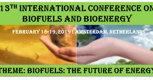 13th International Conference on Biofuels and Bioenergy