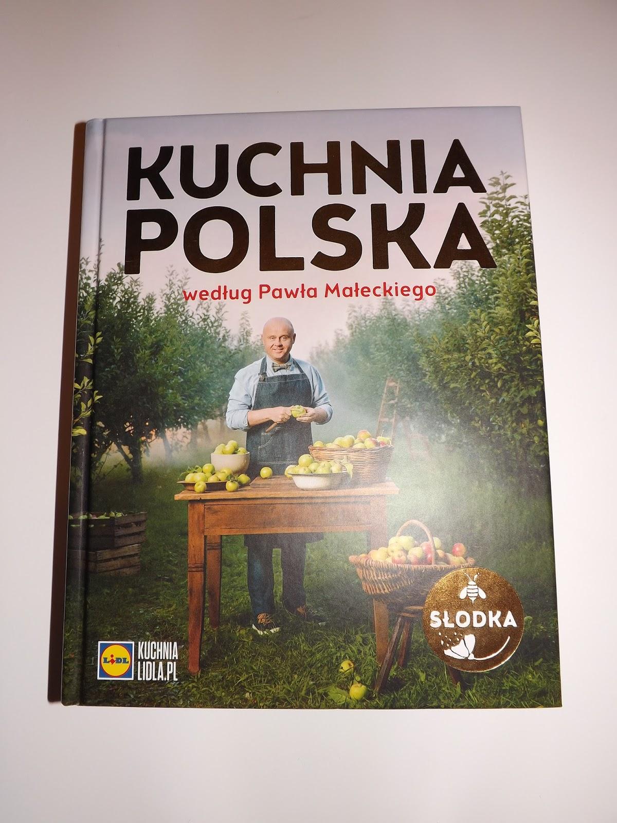 Recenzja Książki Słodka Kuchnia Polska Lidla Według Pawła