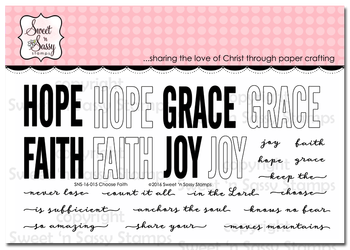 http://www.sweetnsassystamps.com/choose-faith-clear-stamp-set/