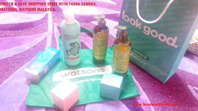 SWITCH & SAVE SHOPPING SPREE WITH FASHA SANDHA, WATSONS, WATSONS MALAYSIA,