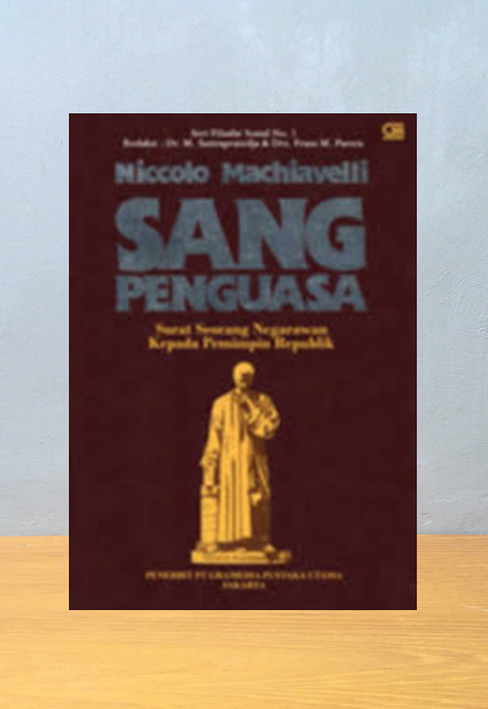 NICCOLO MACHIAVELLI: SANG PENGUASA, L. Passerini & G. Milanesi [ed.]