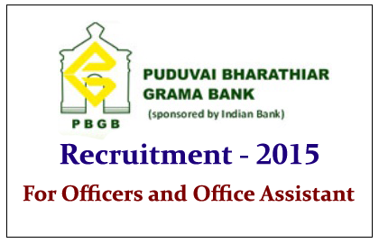 Puduvai Bharathiar Grama Bank Recruitment 2015