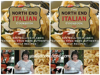 Download ebook THE NORTH END ITALIAN COOKBOOK : The Bestselling Classic Featuring Even More Authentic Family Recipes