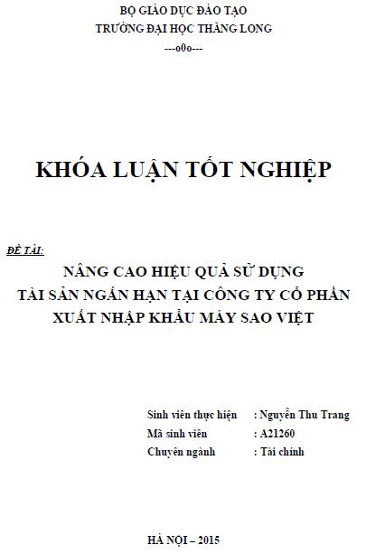 Nâng cao hiệu quả sử dụng tài sản ngắn hạn tại Công ty Cổ phần Xuất nhập khẩu Máy Sao Việt