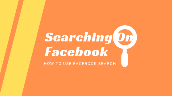 How To Do A Search On Facebook<br/>