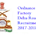 Ordnance Factory Dehu Road Recruitment 2017-2018 Notification www.ofdr.gov.in