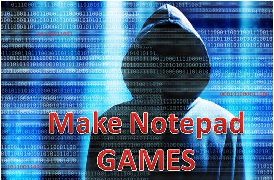 How to create game in notepad
