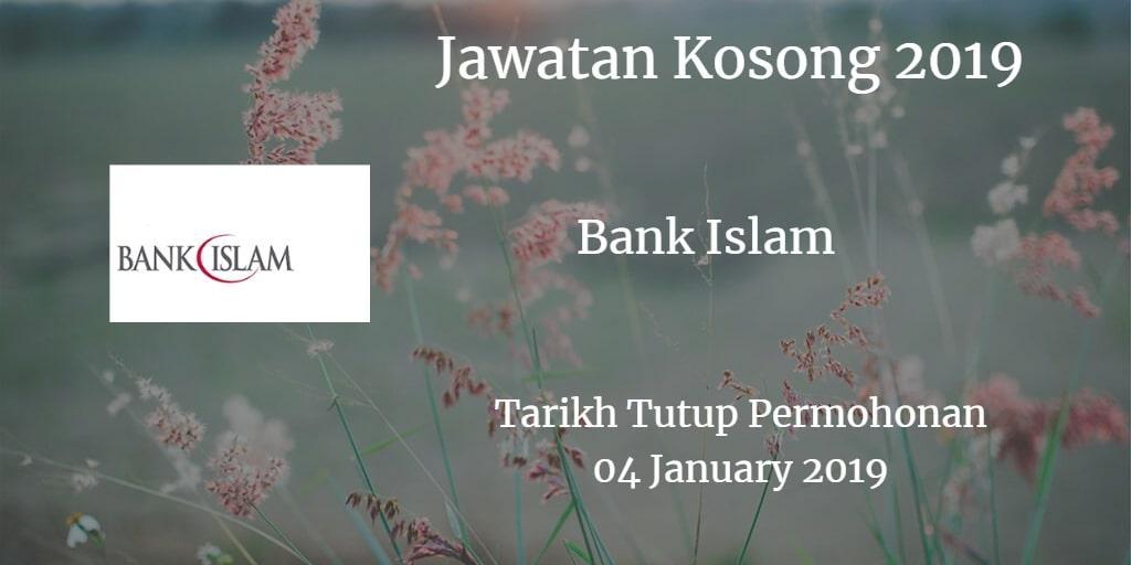 Jawatan Kosong Bank Islam 04 January 2019