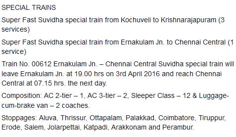 Summer (03-04-2016) Special train between Ernakulam Jn Chennai Central via Aluva, Thrissur, Ottapalam, Palakkad, Coimbatore, Erode, Salem, Katpadi, Arakkonam