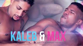 Kaleb & Max