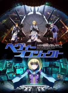 Heavy Object Batch Subtitle Indonesia