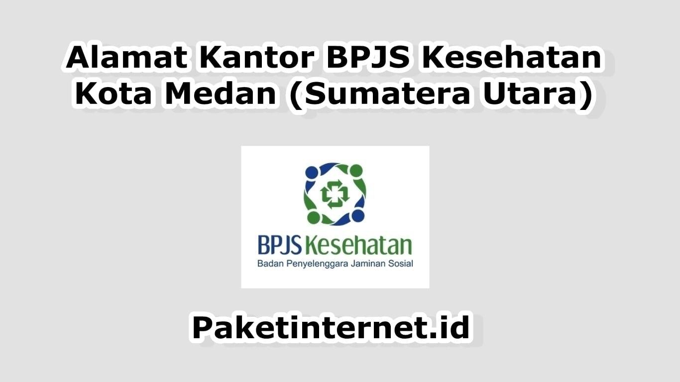 Alamat Kantor BPJS Medan