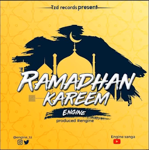 Download Mp3 | Engine - Ramadhani Kareem