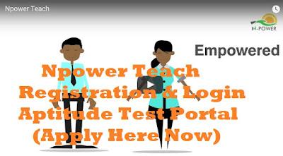 Npower Teach Registration & Login Aptitude Test Portal (Apply Here Now)