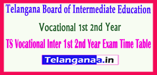 Telangana Board of Intermediate Education Vocational 1st 2nd Year Exam Time Table
