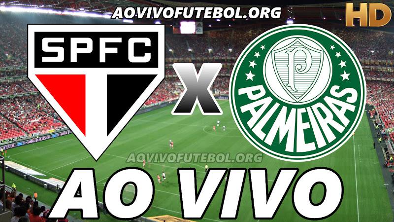 Assistir São Paulo x Palmeiras Ao Vivo HD