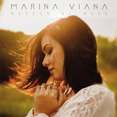 Marina Viana – Nascer de Novo