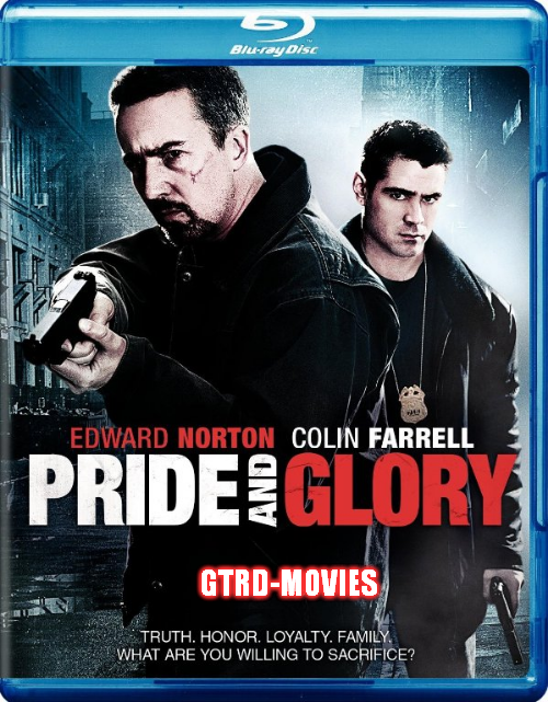 Pride and Glory . ΖΗΤΗΜΑ ΤΙΜΗΣ (2008) tainies online oipeirates