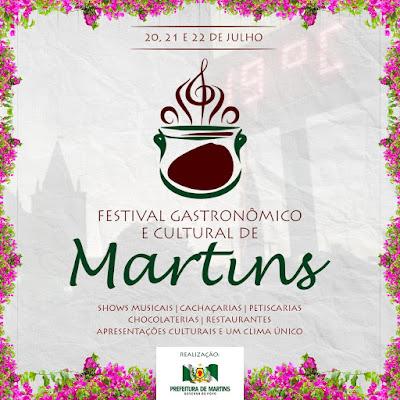 A Prefeitura de Martins realiza o XII Festival Gastronômico e Cultural de Martins.
