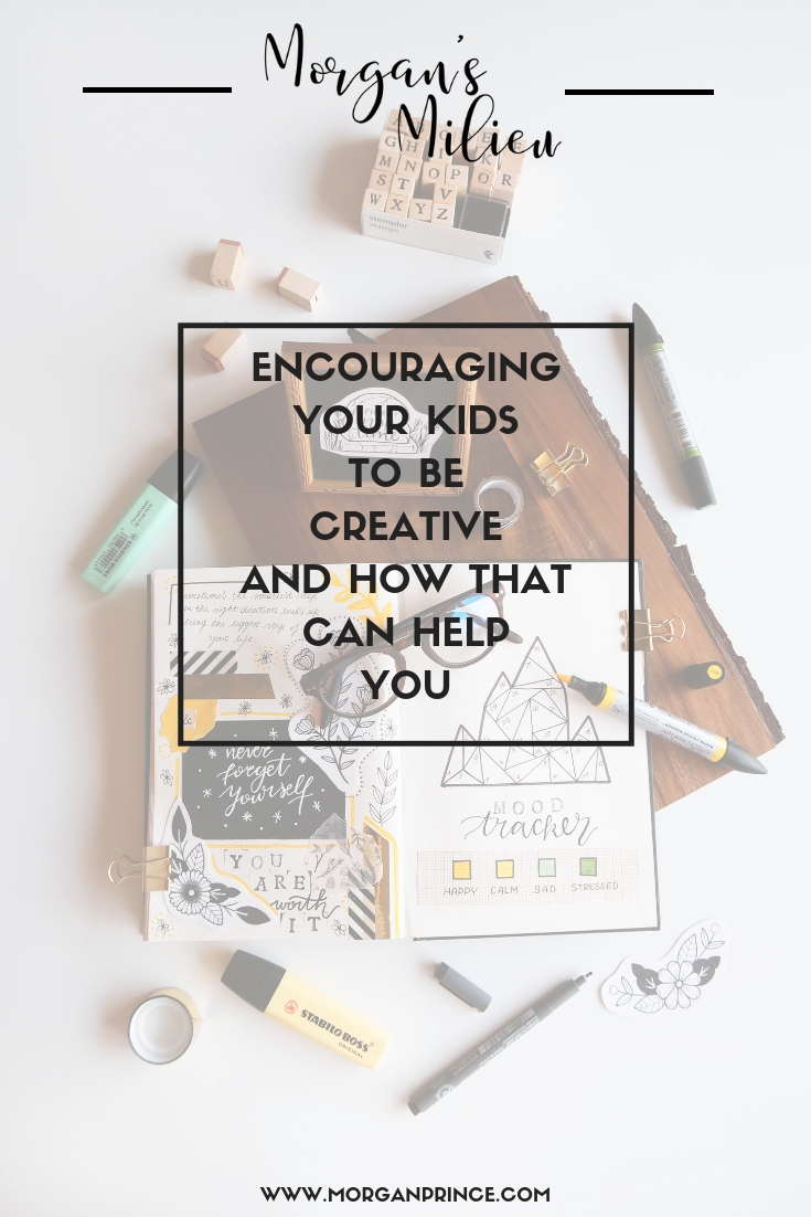 If you encourage your kids to be creative it can help you get time for yourself!