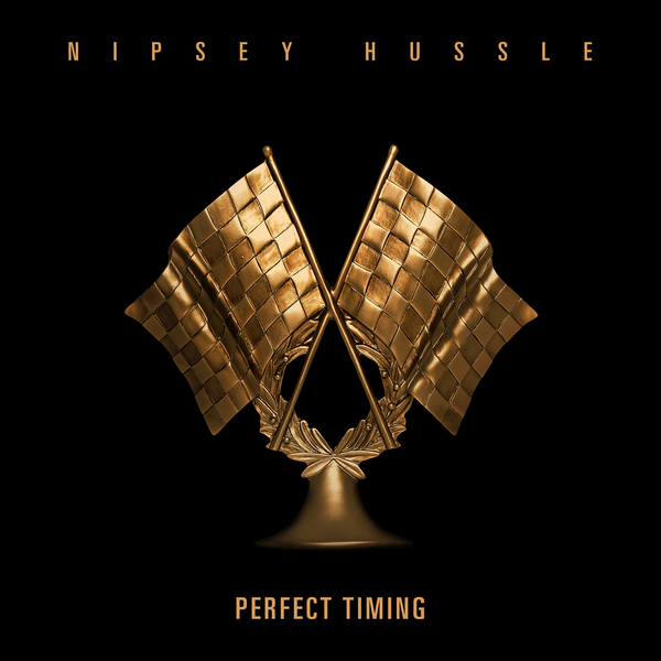 nipsey hussle perfect timing cover