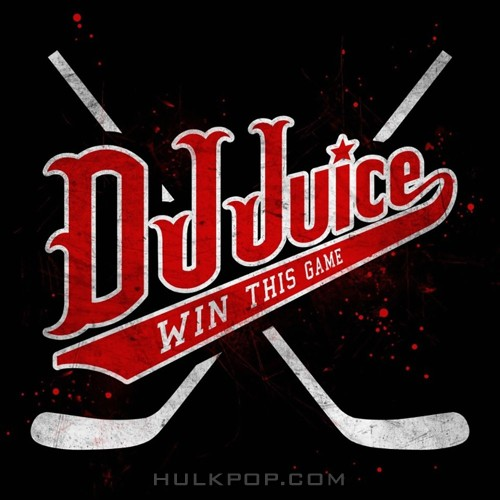 DJ Juice – Win This Game – Single