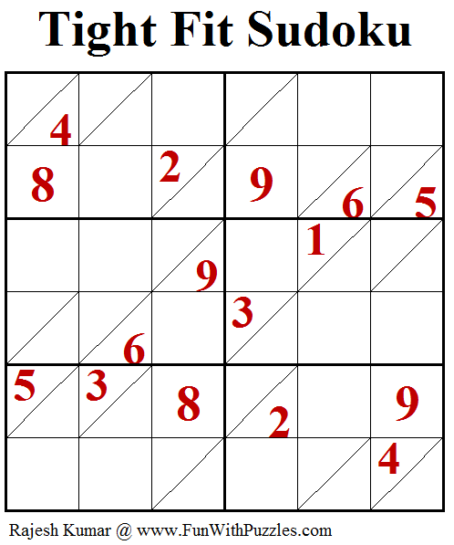 Tight Fit Sudoku Puzzle (Fun With Sudoku #250)