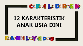 karakteristik anak usia dini