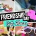 Friendship day Gift ideas : Friendship day 2017