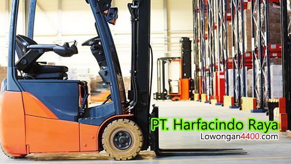 Lowongan Kerja Operator Forklift PT. Harfacindo Raya Bekasi